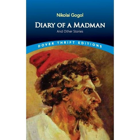 Diary of a Madman and Other Stories - (Dover Thrift Editions) by  Nikolai Gogol (Paperback) - image 1 of 1