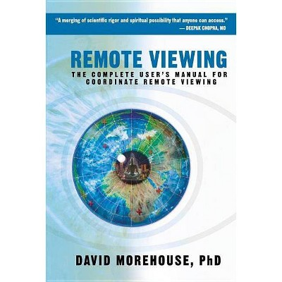 Remote Viewing - by  David Morehouse (Paperback)