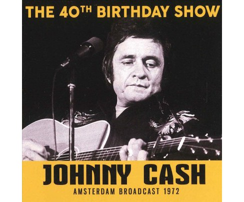 Johnny Cash - 40th Birthday Show (CD) - image 1 of 1