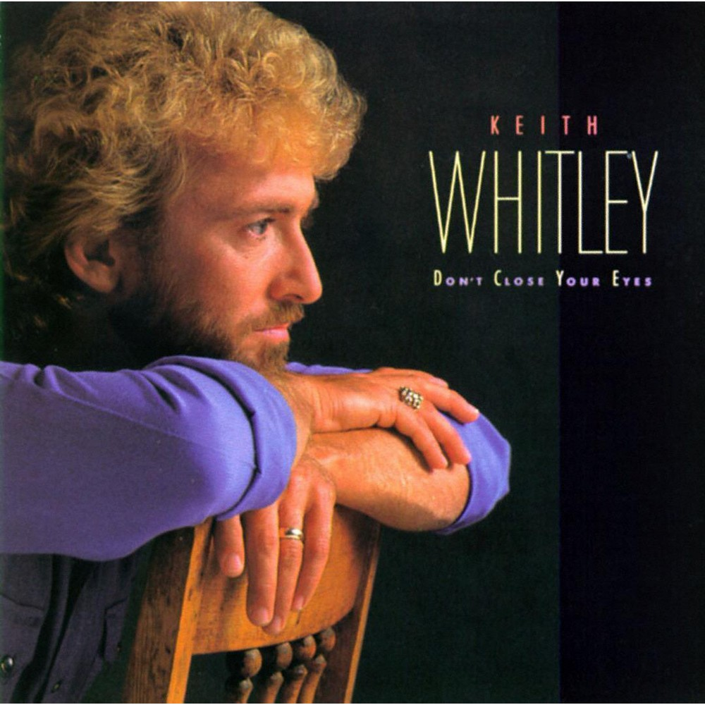 Keith Whitley - Don't Close Your Eyes (CD)