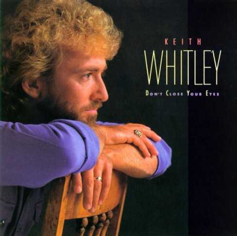 Keith whitley - Don't close your eyes (CD) - image 1 of 1