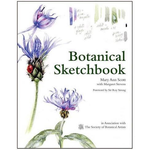 Botanical Sketchbook - by  Mary Ann Scott & Margaret Stevens (Paperback) - image 1 of 1