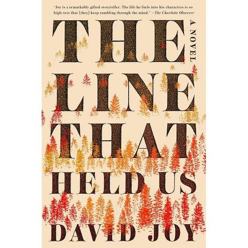 The Line That Held Us - by  David Joy (Hardcover) - image 1 of 1