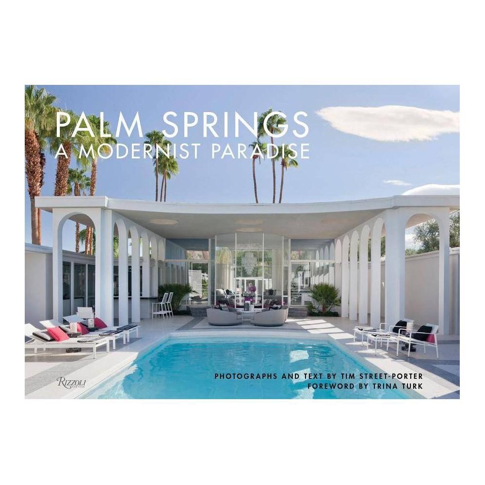 Palm Springs By Tim Street Porter Hardcover