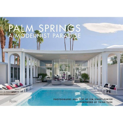 Palm Springs - by  Tim Street-Porter (Hardcover) - image 1 of 1