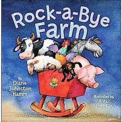 Rock-A-Bye Farm (Hardcover)(Diane Johnston Hamm)