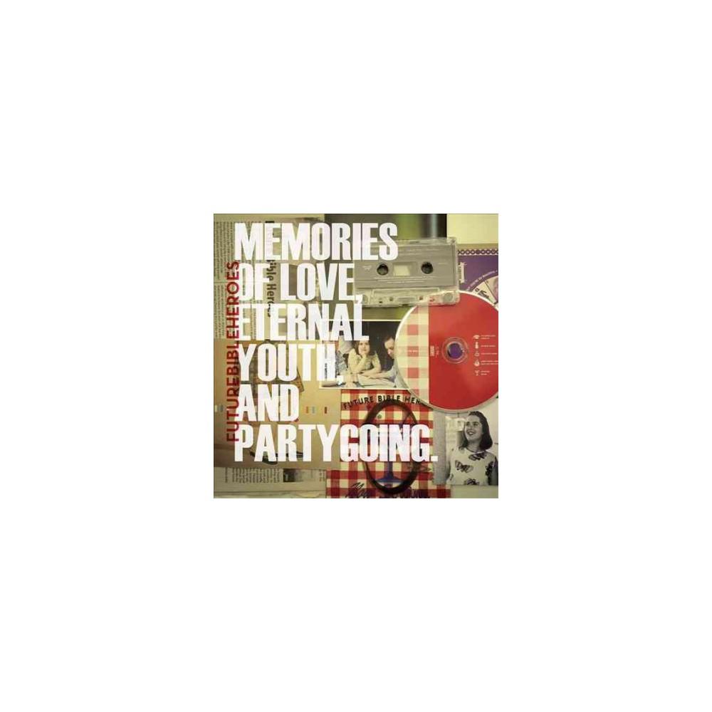 Future Bible Heroes - Memories Of Love Eternal Youth & Part (Vinyl)