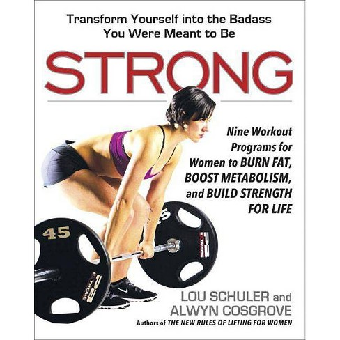 Strong - by  Lou Schuler & Alwyn Cosgrove (Paperback) - image 1 of 1