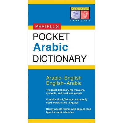 Pocket Arabic Dictionary - (Periplus Pocket Dictionary) by  Fethi Mansouri (Paperback)