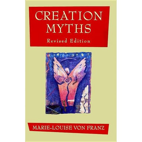 Creation Myths - by  Marie-Louise Von Franz (Paperback) - image 1 of 1