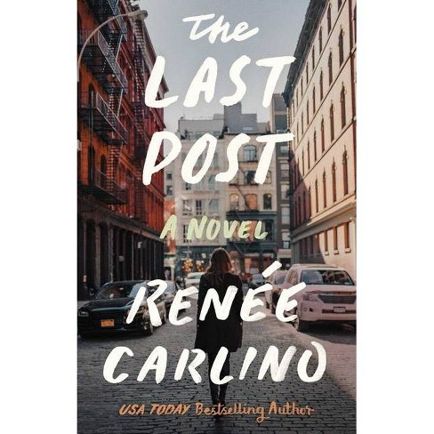 The Last Post - by  Renee Carlino (Paperback) - image 1 of 1