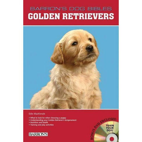 Golden Retrievers - (Barron's Dog Bibles) by  Edie MacKenzie (Mixed media product) - image 1 of 1