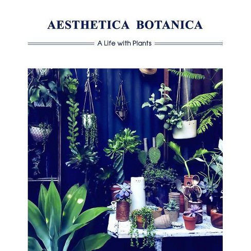 Aesthetica Botanica - (Paperback) - image 1 of 1