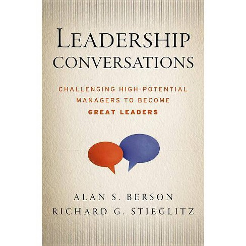 Leadership Conversations - by  Alan S Berson & Richard G Stieglitz (Hardcover) - image 1 of 1