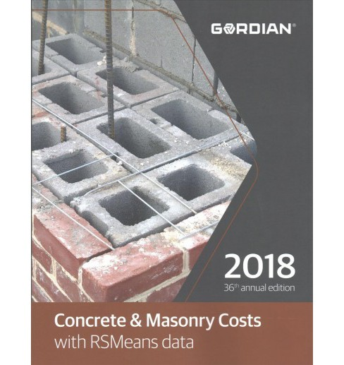 Concrete & Masonry Costs with RSMeans Data 2018 -  (Paperback) - image 1 of 1