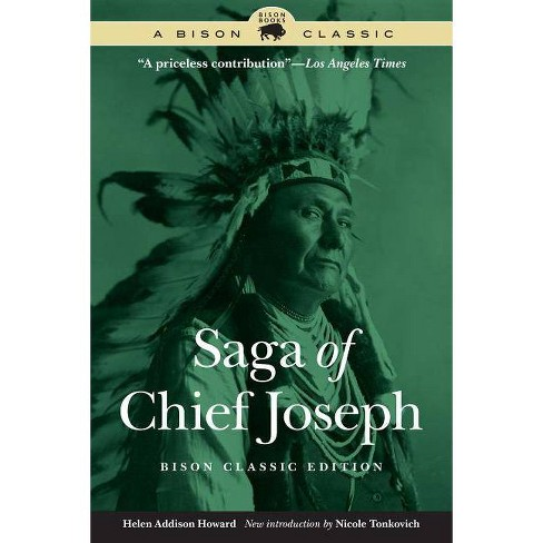 Saga of Chief Joseph - (Bison Classics (Bison Books)) by  Helen Addison Howard (Paperback) - image 1 of 1