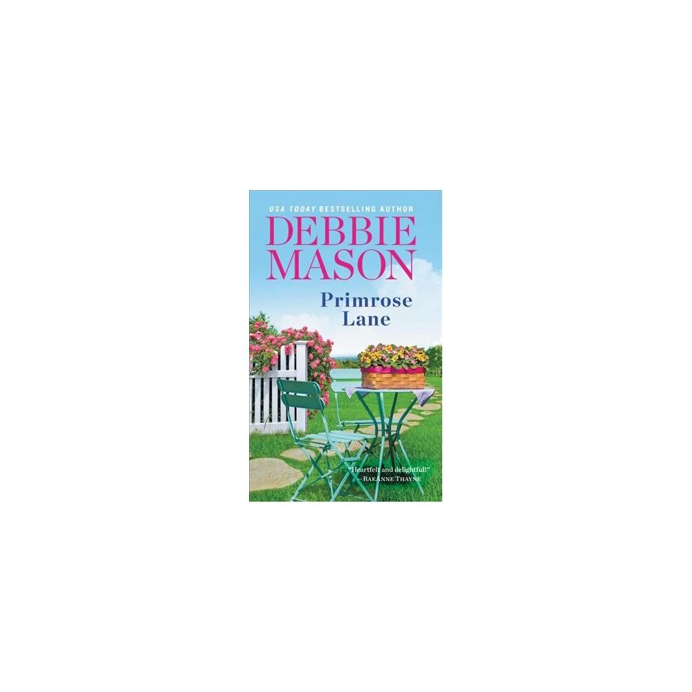 Primrose Lane - (Harmony Harbor) by Debbie Mason (Paperback)