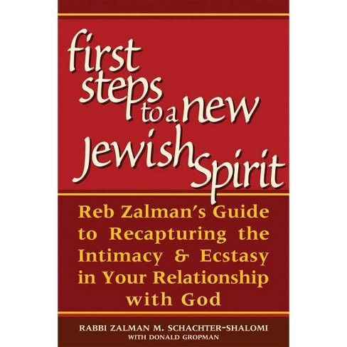First Steps to a New Jewish Spirit - by  Zalman Schachter-Shalomi (Paperback) - image 1 of 1