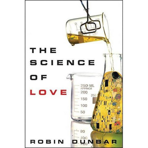 The Science of Love - by  Robin Dunbar (Hardcover) - image 1 of 1