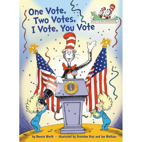 One Vote, Two Votes, I Vote, You Vote - by Bonnie Worth (Hardcover) - image 1 of 1