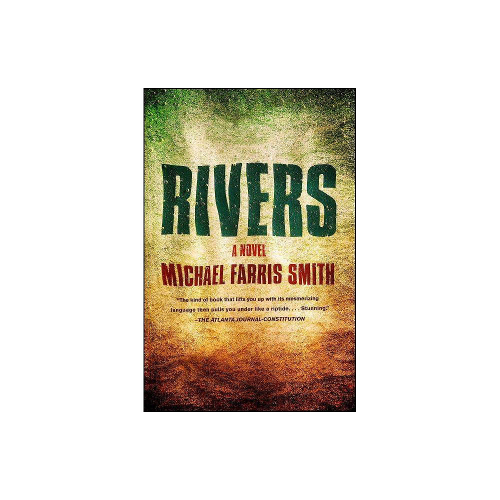 Rivers By Michael Farris Smith Paperback