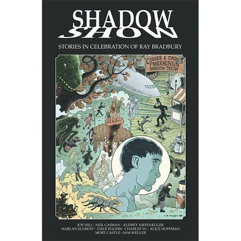 Shadow Show: Stories in Celebration of Ray Bradbury - (Paperback) - image 1 of 1