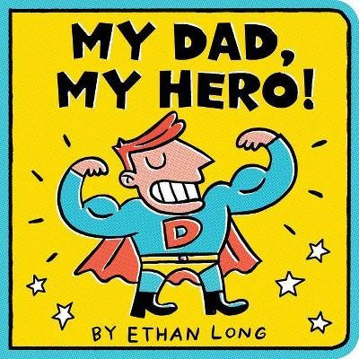 My Dad, My Hero - (Board_book)