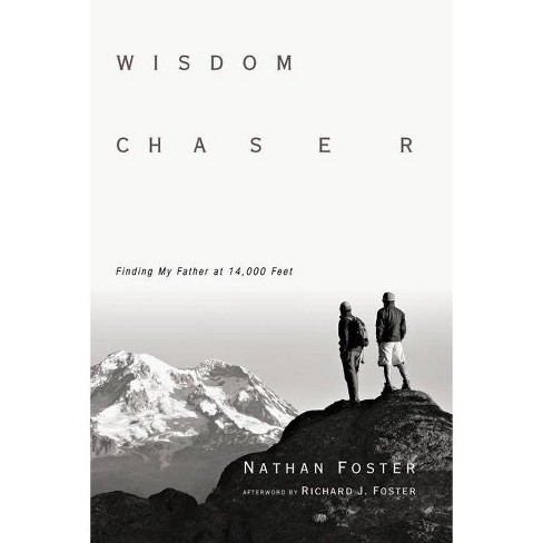 Wisdom Chaser - by  Nathan Foster (Paperback) - image 1 of 1
