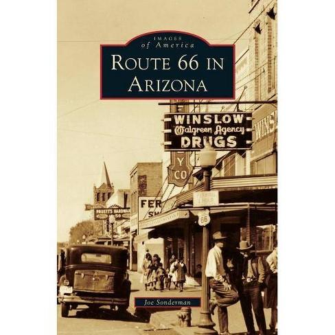 Route 66 in Arizona - by  Joe Sonderman (Hardcover) - image 1 of 1