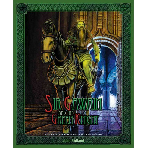 Sir Gawain and the Green Knight : A New Verse Translation in Modern English (Hardcover) (John Ridland) - image 1 of 1