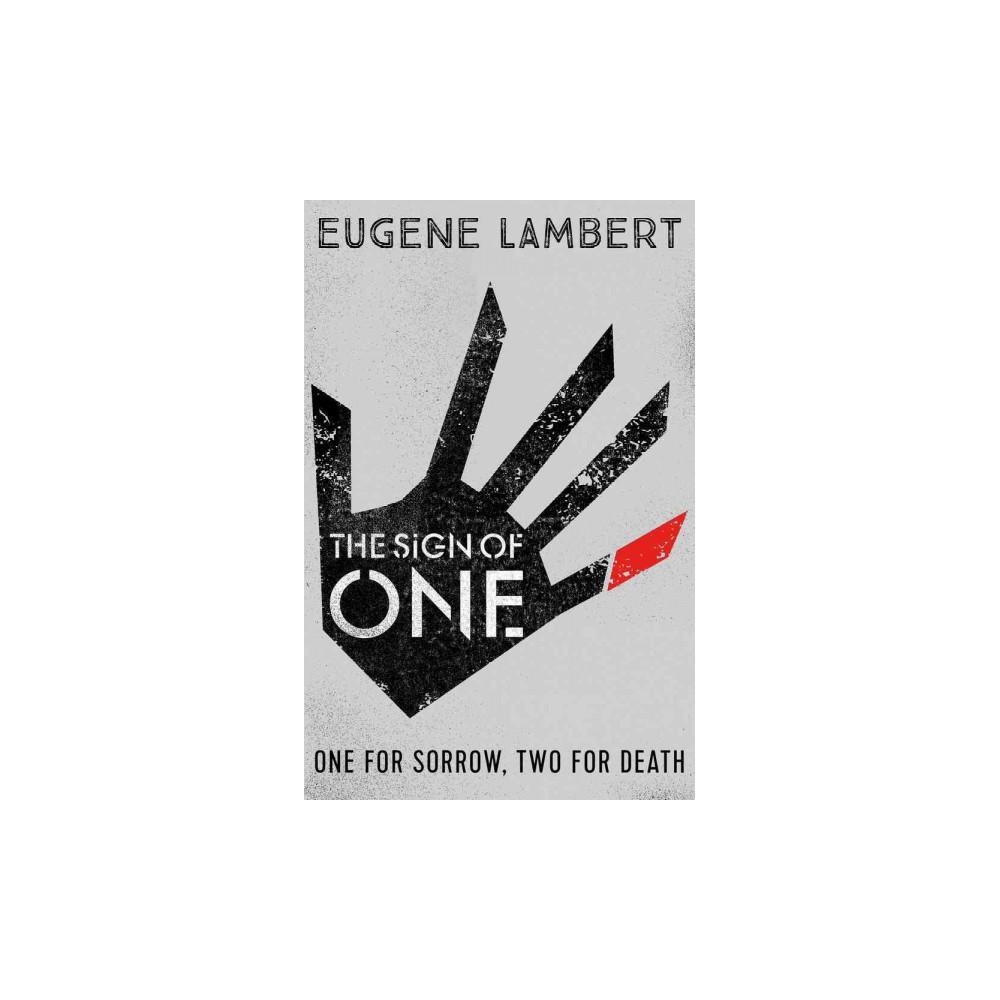 Sign of One - by Eugene Lambert (Paperback)