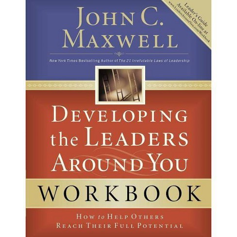 Developing the Leaders Around You - by  John C Maxwell (Paperback) - image 1 of 1