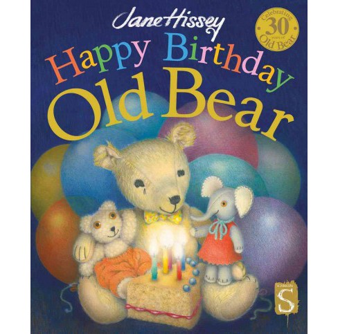 Happy Birthday Old Bear (School And Library) (Jane Hissey) - image 1 of 1