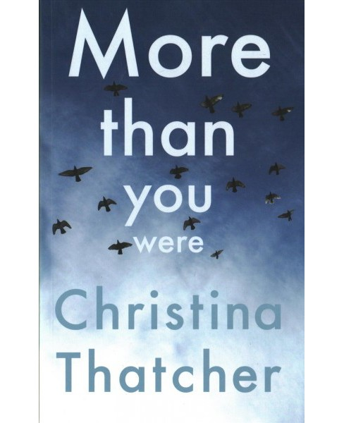 More Than You Were (Paperback) (Christina Thatcher) - image 1 of 1