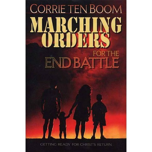 Marching Orders for the End Battle - by  Corrie Ten Boom (Paperback) - image 1 of 1