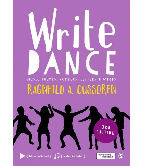 Write Dance : Music Themes, Numbers, Letters & Words (Paperback) (Ragnhild A. Oussoren) - image 1 of 1