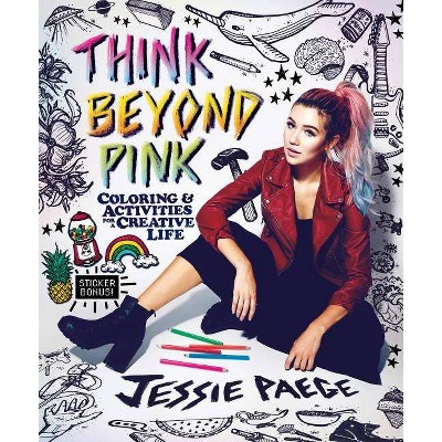 Think Beyond Pink   By  Jessie Paege (Paperback) by By  Jessie Paege (Paperback)