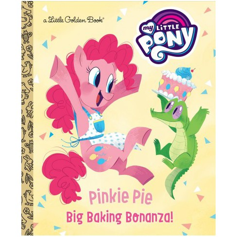 Pinkie Pie: Big Baking Bonanza! (My Little Pony) - (Little Golden Book) by  Tallulah May (Hardcover) - image 1 of 1