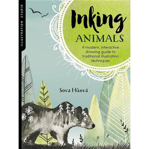 Illustration Studio: Inking Animals - by  Sova Huova (Paperback) - image 1 of 1