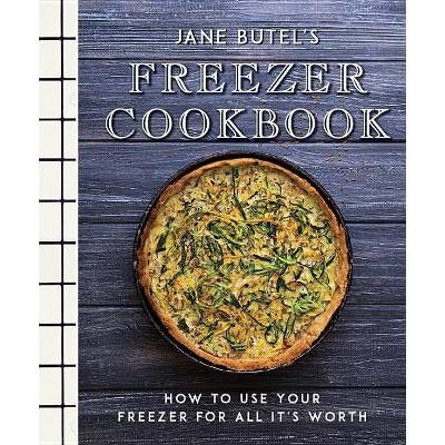 Jane Butel's Freezer Cookbook - (Jane Butel Library)2(Hardcover)