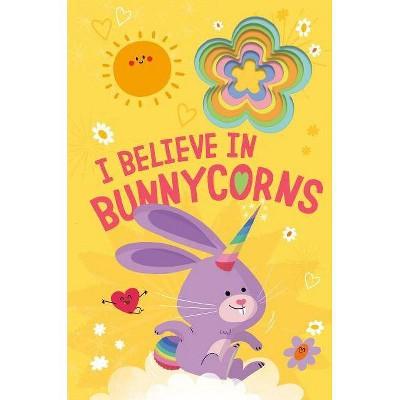 I Believe in Bunnycorns - by Danielle McLean (Board Book)