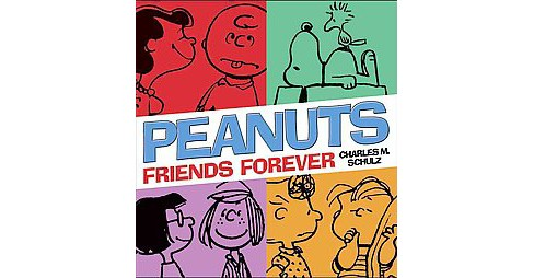Peanuts : Friends Forever (Paperback) (Charles M. Schulz) - image 1 of 1