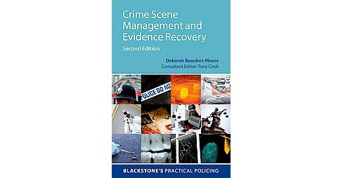 Crime Scene Management and Evidence Recovery (Paperback) (Deborah Beaufort-moore) - image 1 of 1