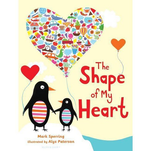 The Shape of My Heart - by  Mark Sperring (Hardcover) - image 1 of 1