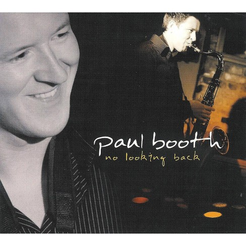 Paul Booth - No Looking Back (CD) - image 1 of 1