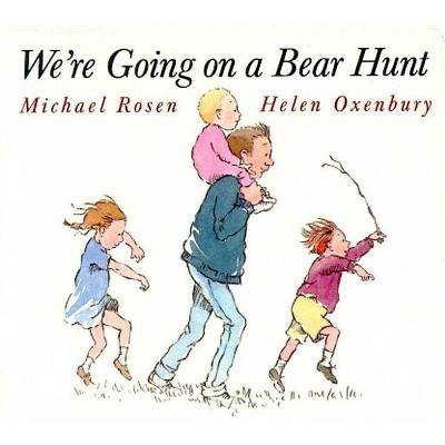 We're Going on a Bear Hunt ( Classic Board Books) by Michael Rosen