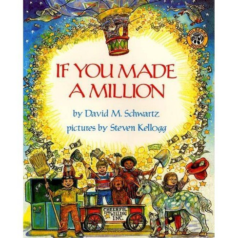 If You Made a Million - by  David M Schwartz (Hardcover) - image 1 of 1