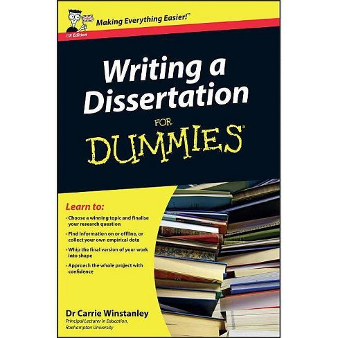 Writing a Dissertation for Dummies - by  Carrie Winstanley (Paperback) - image 1 of 1