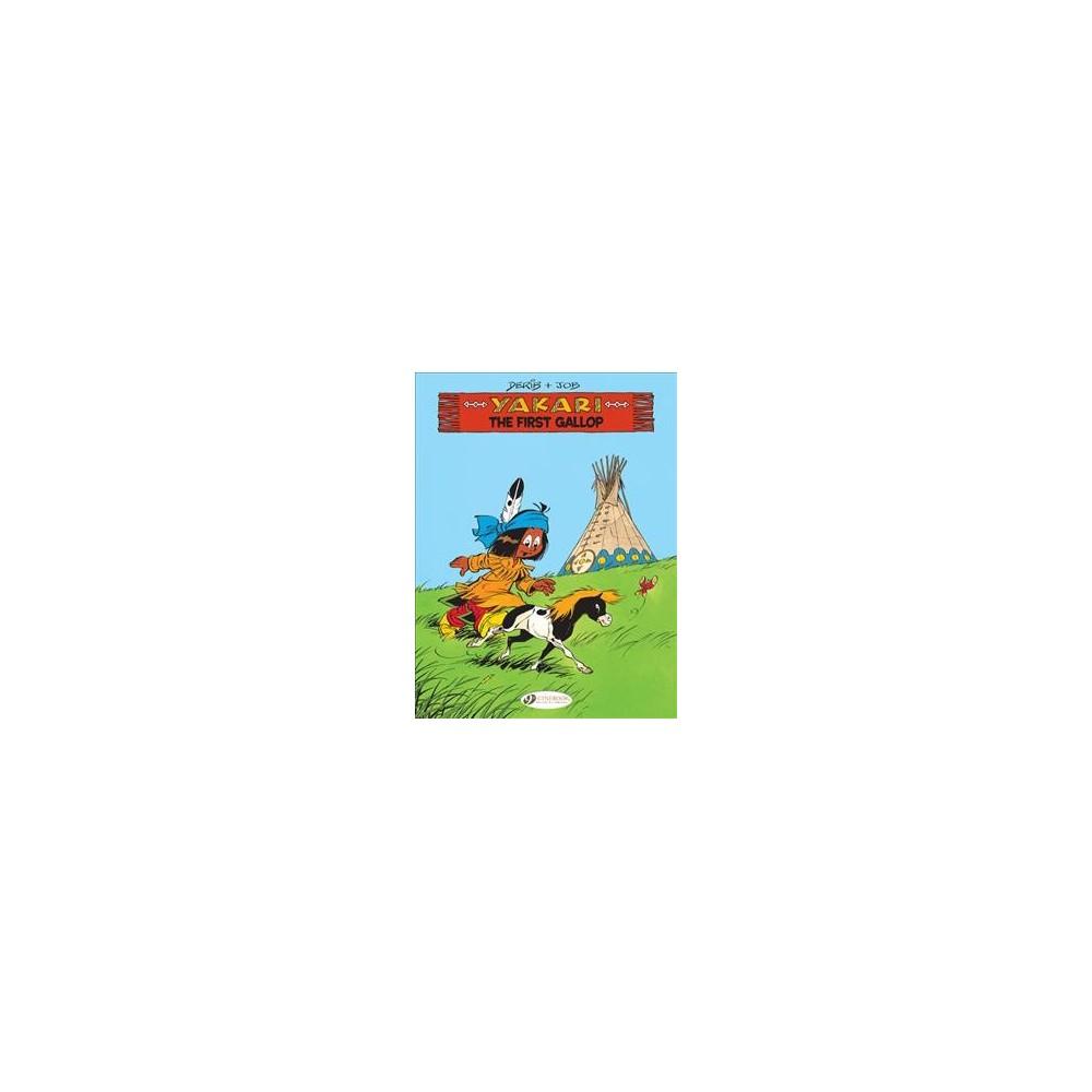 Yakari 15 : The First Gallop - (Yakari) by Derib & Job (Paperback)