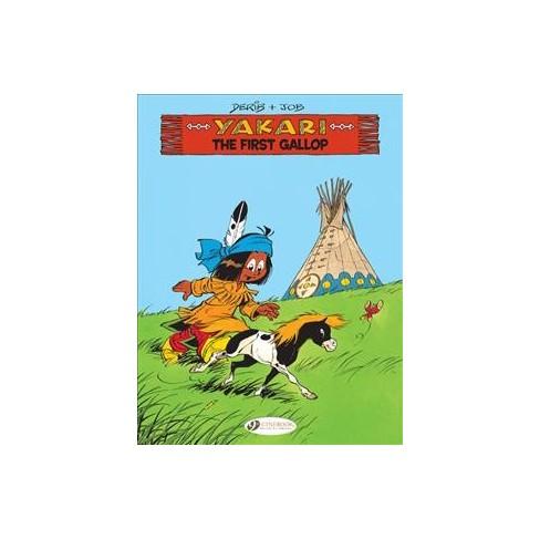 yakari 15 the first gallop yakari by derib job paperback